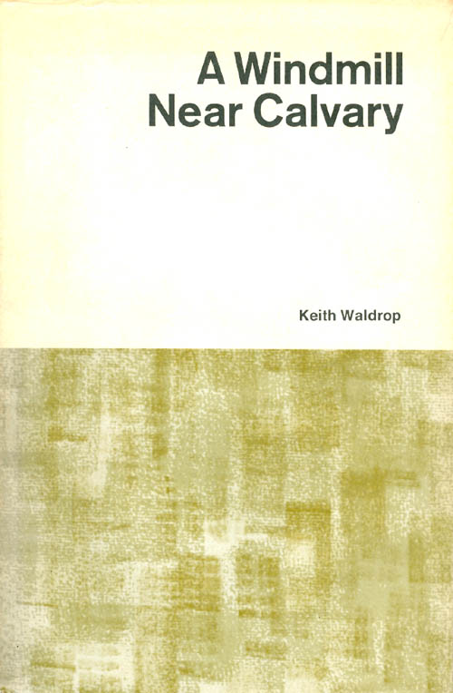 A Windmill Near Calvary by keith waldrop book cover