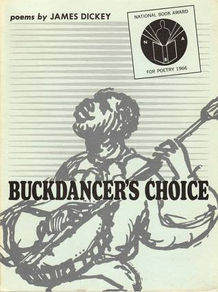 Buckdancer's Choice by james dickey book cover