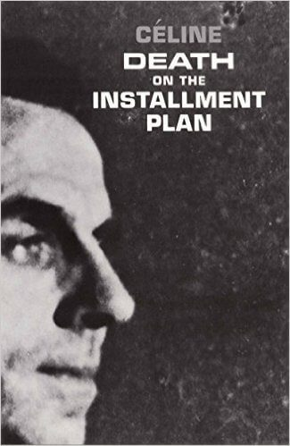 Celine's Death on the Installment Plan translated by Ralph Manheim book cover
