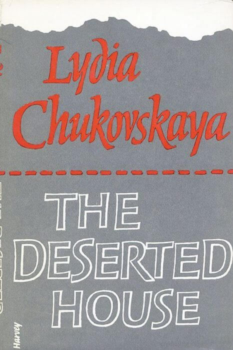 Chukovskaya's The Deserted House by Aline B werth book cover