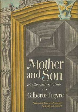 Freyre's Mother and Son by Barbara Shelby book cover