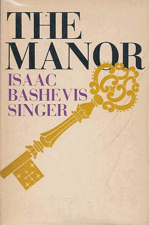 Isaac Singer's The Manor