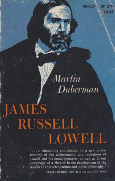 James Russell Lowell by Martin Duberman book cover
