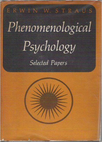 Phenomenological Psychology by Erwin Strauss book cover