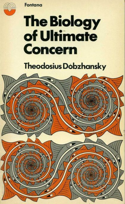 The Biology of Ultimate Concern by theodosius dobzhansky book cover