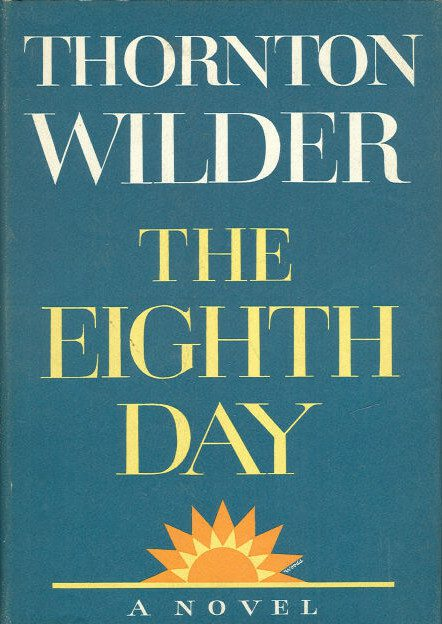 The Eighth Day by Thornton Wilder book cover