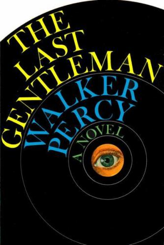 The Last Gentleman by Walker Percy book cover