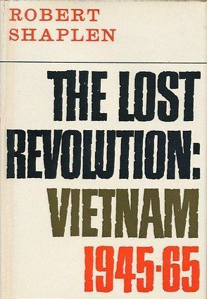 The Lost Revolution by Robert Shaplen book cover