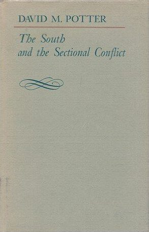 The South and the Sectional Conflict by David M Potter book cover