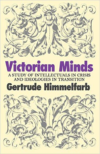 Victorian Minds by Gertrude Himmelfarb book cover