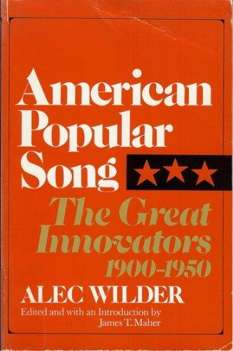 cover of American Popular Song The Great Innovators, 1900-1950 by Alec Wilder