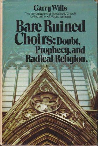 cover of Bare Ruined Choirs by Gary Wills