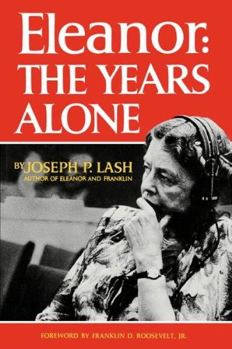 cover of Eleanor The Years Alone by Joseph P lash