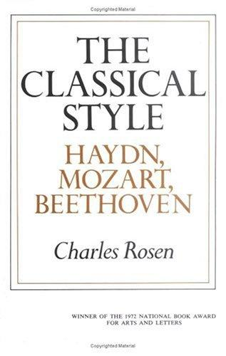 cover of The Classical Style Haydn, Mozart, Beethoven by Charles Rosen