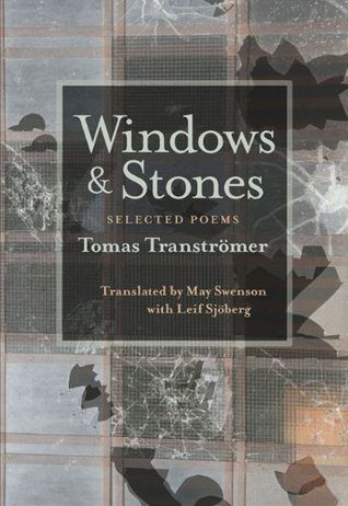 cover of Transtromer's Windows and Stones translated by May Swenson