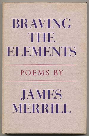 cover of Braving the Elements by James Merrill