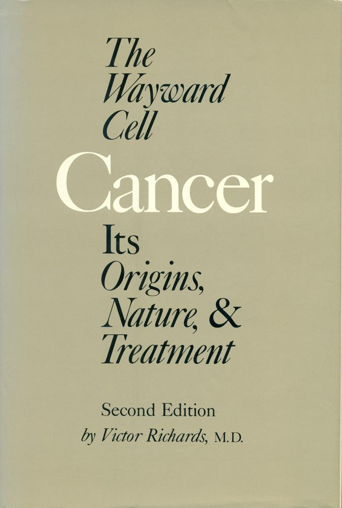 cover of Cancer The Wayward Cell by Victor Richards