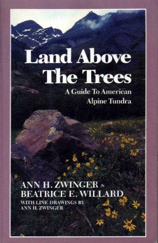 cover of Land Above the Trees by Ann Zwinger and Beatrice Willard