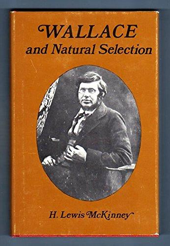 cover of Wallace and Natural Selection by H Lewis McKinney