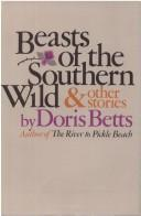 cover of Beasts of the Southern Wild and Other Stories by Doris Betts