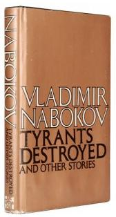cover of Tyrants Destroyed and Other Stories by Vladimir Nabokov