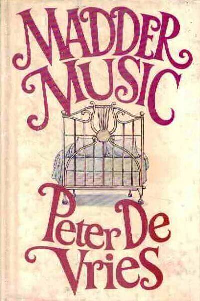 cover of Madder Music by Peter De Vries