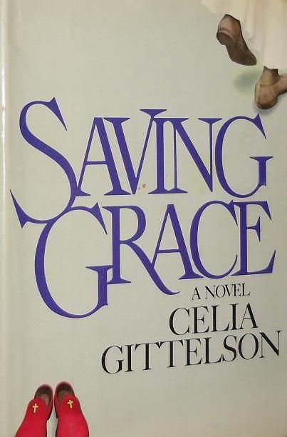 cover of Saving Grace by Celia Gittelson