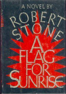 cover of A Flag For Sunrise by Robert Stone