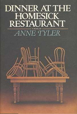 cover of Dinner at the Homesick Restaurant by Anne Tyler