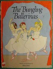 1983_The Bungling Ballerinas by Ellen Shire