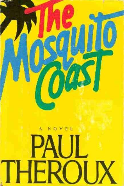 cover of The Mosquito Coast by Paul Theroux