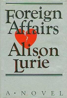 cover of Foreign Affairs by Alison Lurie