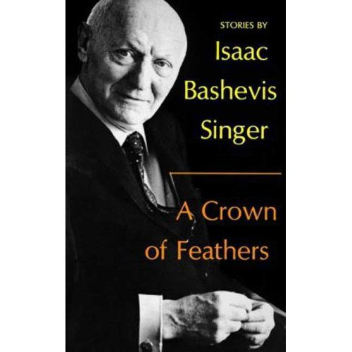 cover of A Crown of Feathers by Isaac Bashevis Singer