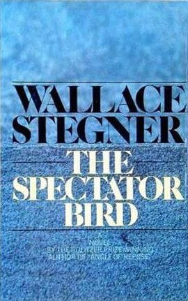 cover of The Spectator Bird by Wallace Stegner