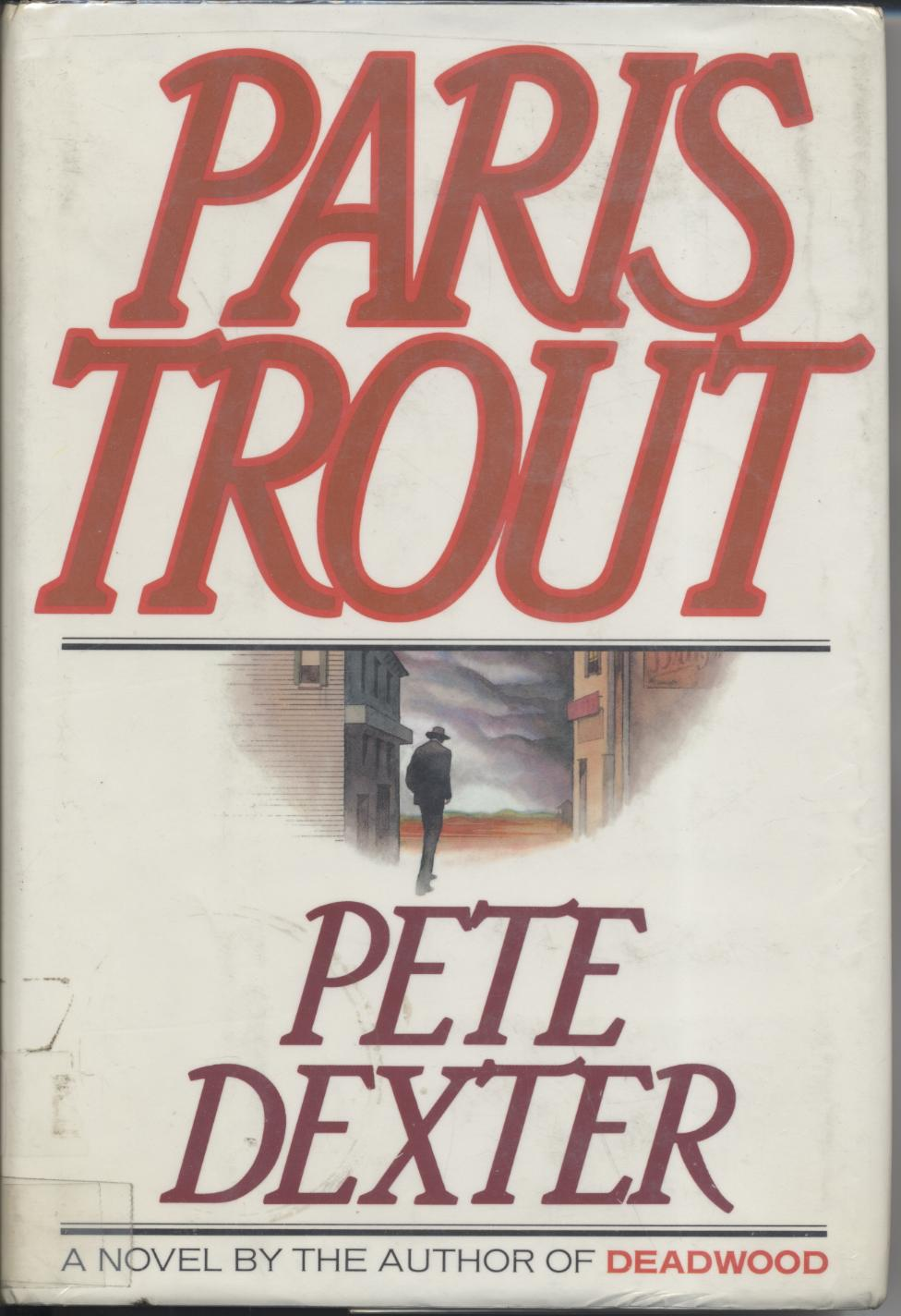 cover of Paris Trout by Pete Dexter