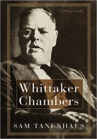 Whittaker Chambers by Sam Tanenhaus book cover