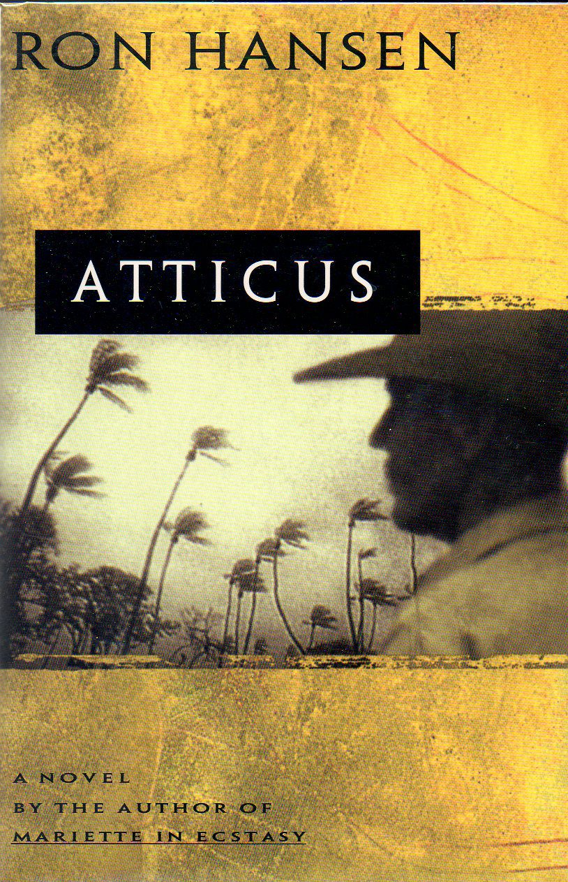 Atticus by Ron Hansen book cover