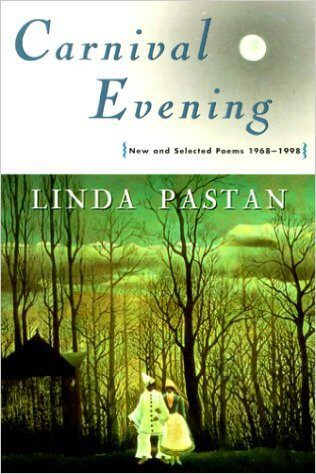 Carnival Evening- New and Selected Poems 1968-1998 by linda pastan book cover