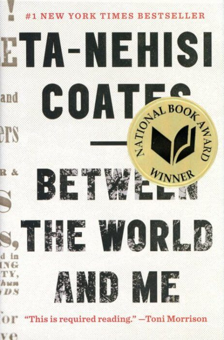 Between the World and Me by Ta-Nehisi Coates book cover, 2015