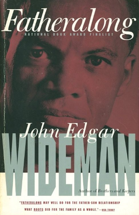 Fatheralong- A Meditation on Fathers, Sons, Race and Society by john edgar wideman book cover