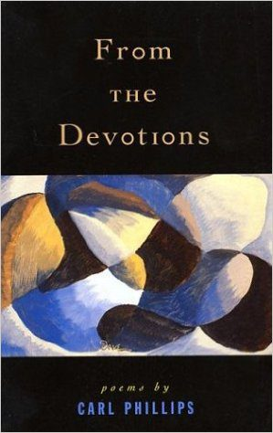 From the Devotions by Carl Phillips book cover