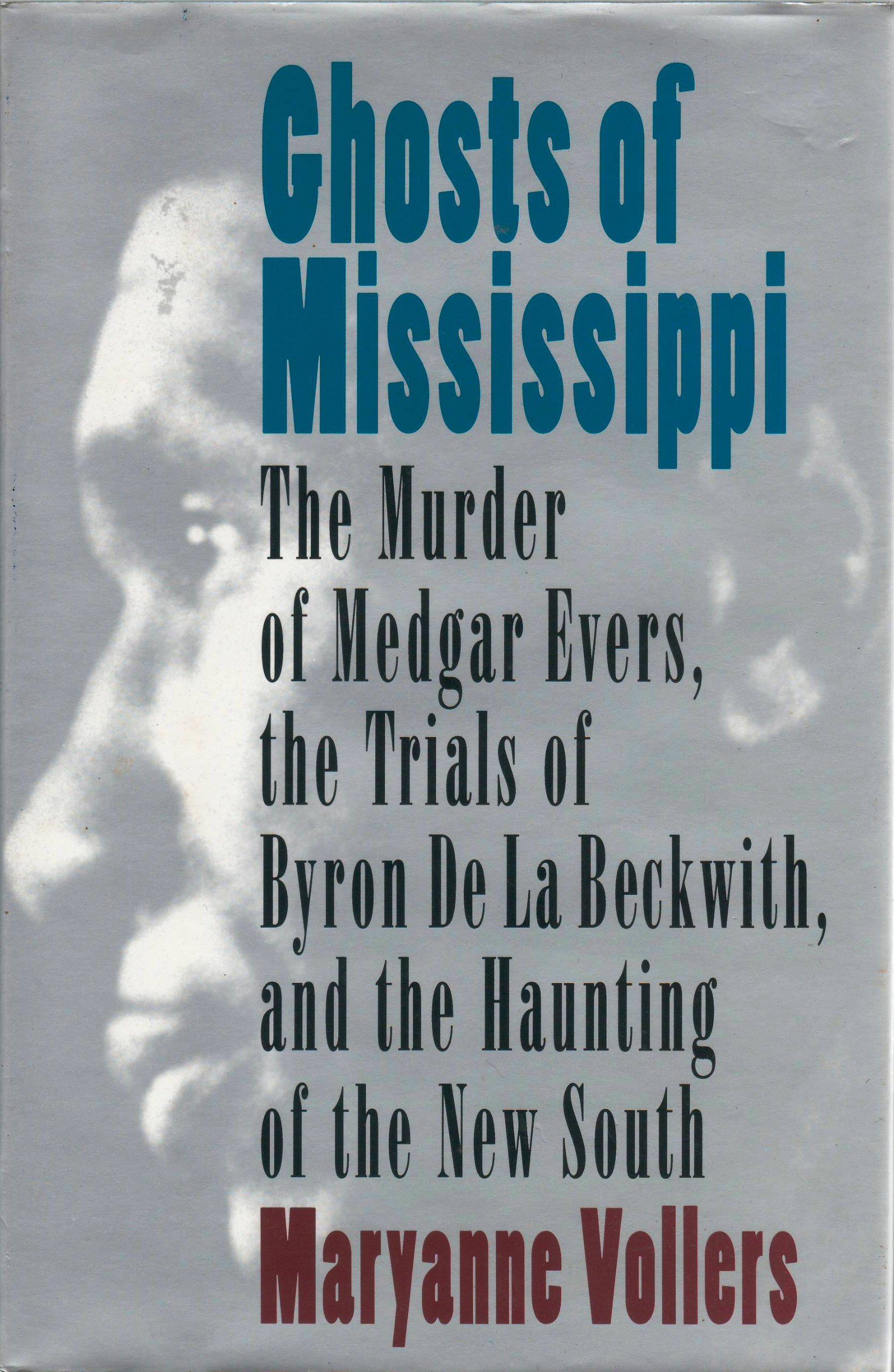 Ghosts of Mississippi by Maryanne Vollers book cover