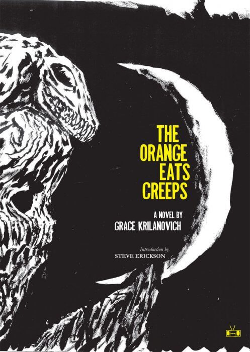 Grace Krilanovich book coverOrange Eats Creeps_cover