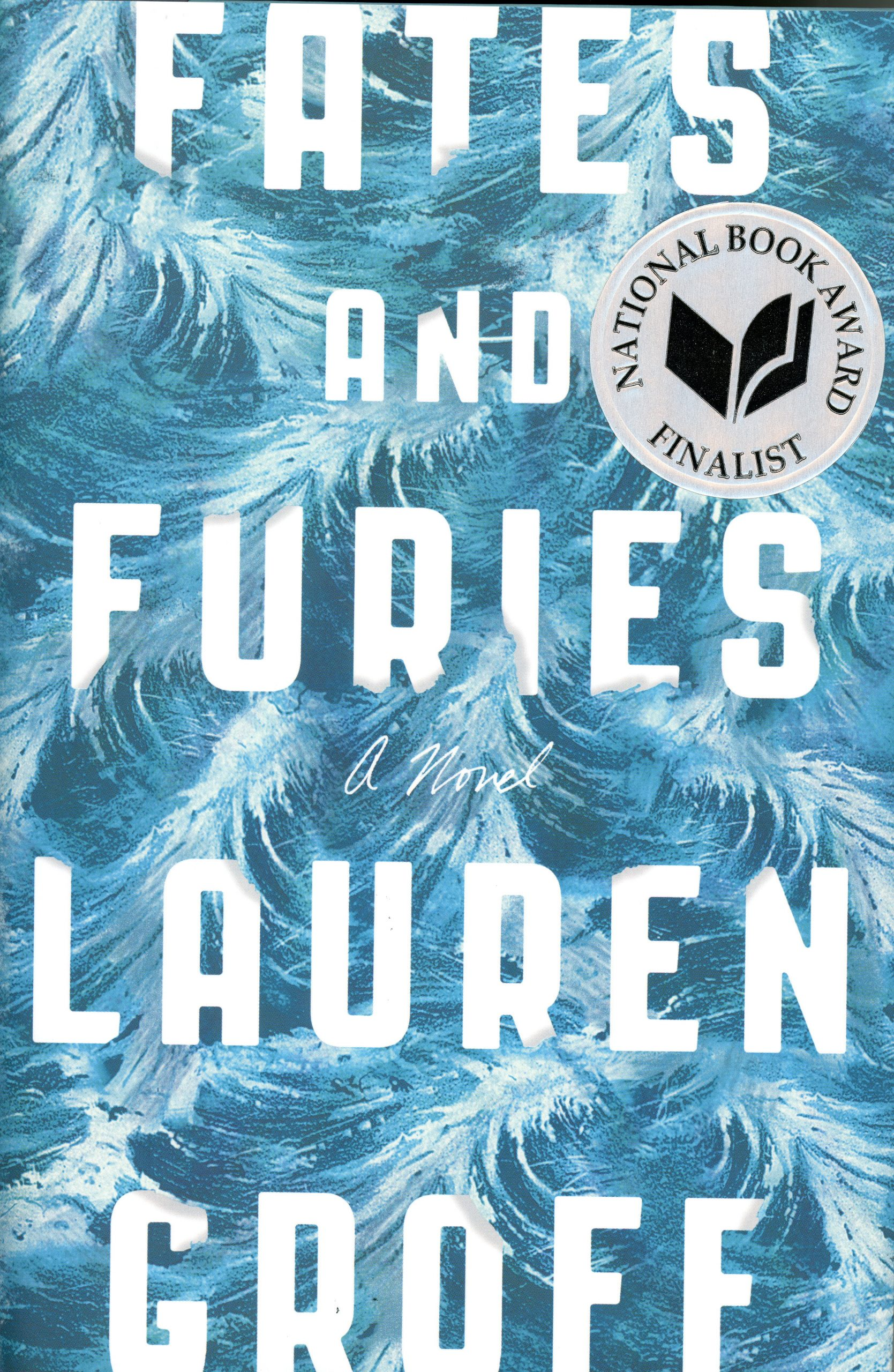 Fates and Furies by Lauren Groff book cover, 2015