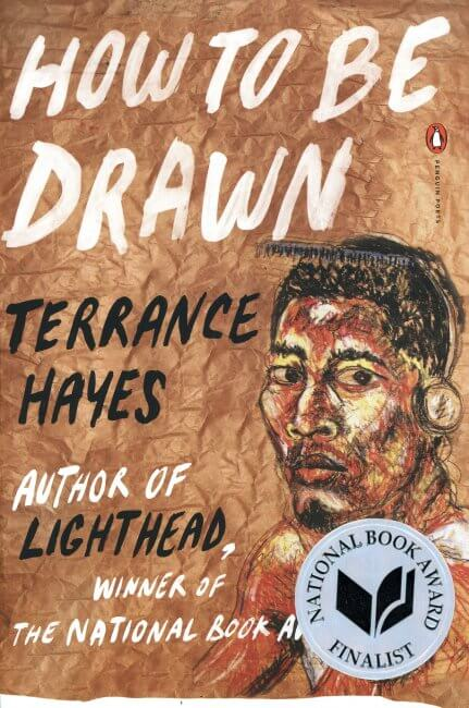 How to Be Drawn by Terrance Hayes book cover, 2015