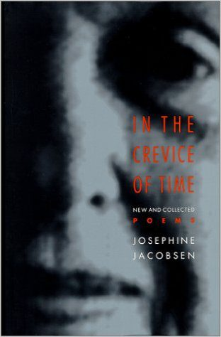 In the Crevice of Time- New and Collected Poems by jospehine jacobsen book cover.jpg
