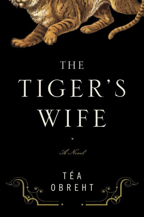 Tea Obreht book cover The Tiger's Wife
