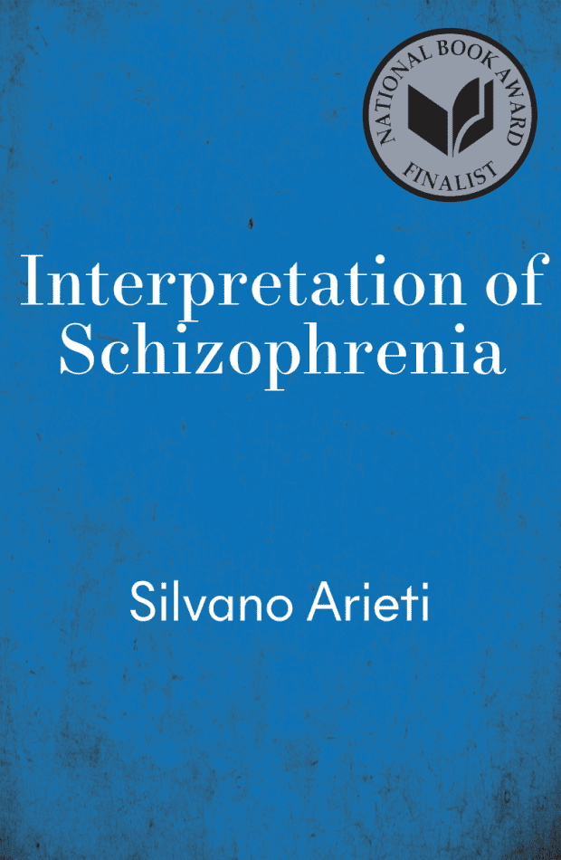 cover for Interpretation of Schizophrenia by Silvano Arieti