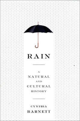 Rain by Cynthia Barnett book cover, 2015
