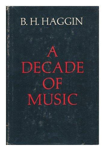 cover of A Decade of Music by B H Haggin